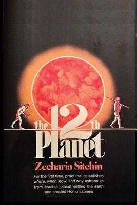 The 12th Planet - Sitchin, Zecharia, and Sloan, Sam (Introduction by)