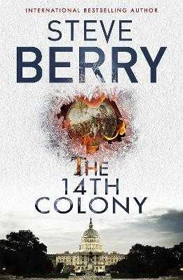 The 14th Colony: Book 11 - Berry, Steve