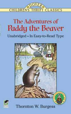 The Adventures of Paddy the Beaver - Burgess, Thornton W