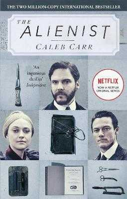 The Alienist: Number 1 in series - Carr, Caleb