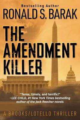 The Amendment Killer - Barak, Ronald S