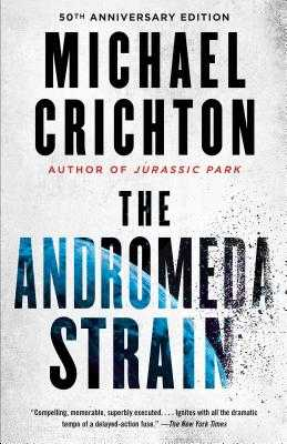 The Andromeda Strain - Crichton, Michael