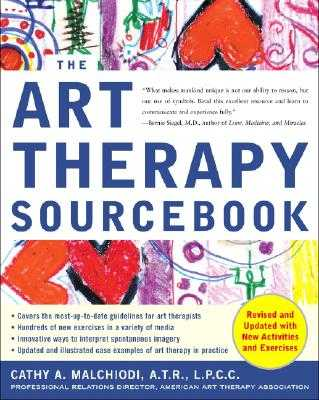 The Art Therapy Sourcebook - Malchiodi, Cathy