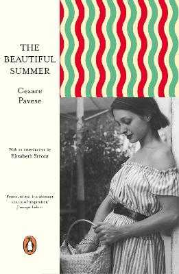 The Beautiful Summer - Pavese, Cesare, and Strout, Elizabeth (Introduction by)