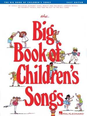 The Big Book of Children's Songs - Hal Leonard Corp (Creator)