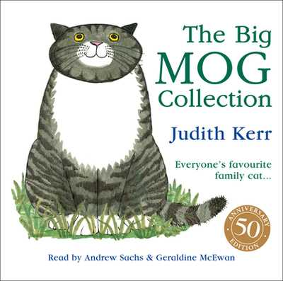 The Big Mog Collection - Kerr, Judith, and McEwan, Geraldine (Read by), and Sachs, Andrew (Read by)