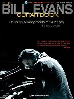The Bill Evans Guitar Book: By Sid Jacobs - Jacobs, Sid (Composer), and Evans, Bill