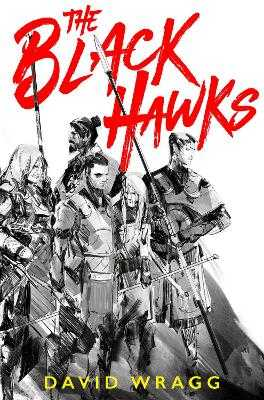 The Black Hawks - Wragg, David
