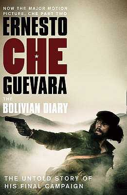 The Bolivian Diary: The Authorised Edition - Guevara, Ernesto `Che'