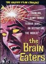 The Brain Eaters - Bruno Ve Sota