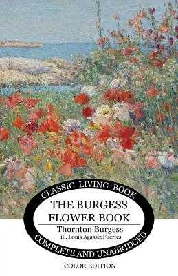 The Burgess Flower Book for Children - Burgess, Thornton S