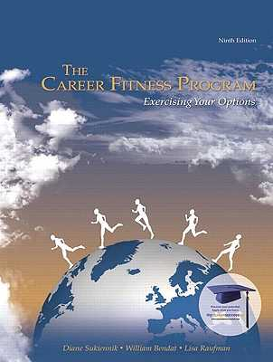 The Career Fitness Program: Exercising Your Options - Sukiennik, Diane, and Bendat, William, and Raufman, Lisa