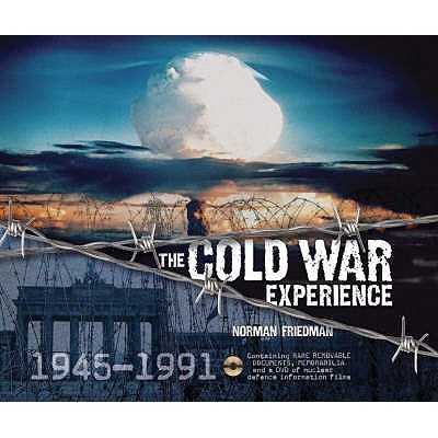 The Cold War Experience - Friedman, Norman