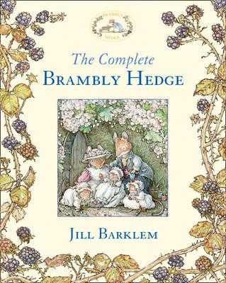 The Complete Brambly Hedge - Barklem, Jill