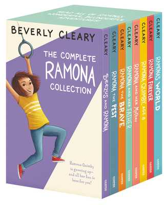 The Complete Ramona Collection: Beezus and Ramona, Ramona and Her Father, Ramona and Her Mother, Ramona Quimby, Age 8, Ramona Forever, Ramona the Brave, Ramona the Pest, Ramona's World - Cleary, Beverly