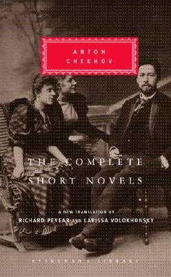 The Complete Short Novels - Chekhov, Anton, and Volokhonsky, Larissa (Translated by), and Pevear, Richard (Introduction by)
