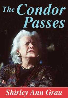 The Condor Passes - Grau, Shirley Ann