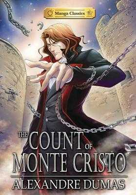 The Count of Monte Cristo: Manga Classics - Dumas, and Chan, Crystal S. (Adapted by), and Poon (Artist)