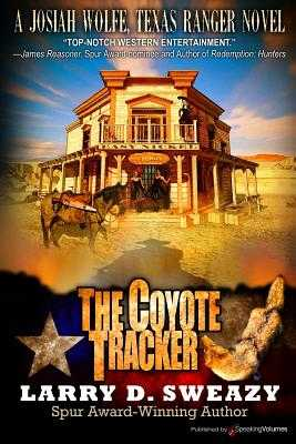 The Coyote Tracker - Sweazy, Larry D
