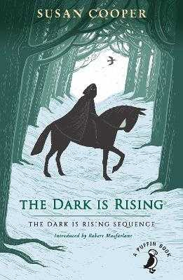 The Dark is Rising: The Dark is Rising Sequence - Cooper, Susan