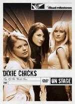 The Dixie Chicks: Live - Top of the World Tour