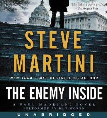 The Enemy Inside CD: A Paul Madriani Novel - Martini, Steve, and Woren, Dan (Read by)