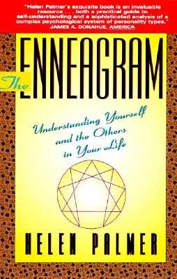 The Enneagram: Understanding Yourself and the Others in Your Life - Palmer, Helen