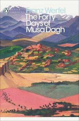 The Forty Days of Musa Dagh - Werfel, Franz