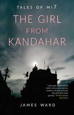 The Girl from Kandahar - Ward, James