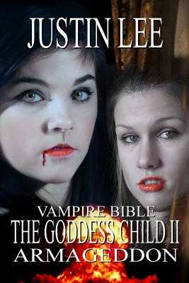 The Goddess Child II: Armageddon - Lee, Justin