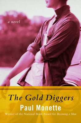 The Gold Diggers - Monette, Paul