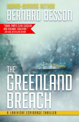 The Greenland Breach - Besson, Bernard, and Rose, Julie (Translated by)