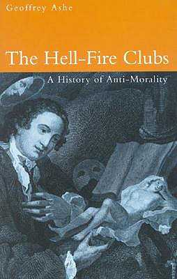 The Hell Fire Clubs - Ashe, Geoffrey