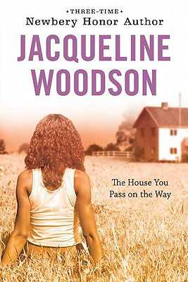 The House You Pass on the Way - Woodson, Jacqueline