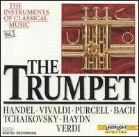 The Instruments of Classical Music, Vol. 3: The Trumpet - Blechbläserensemble Ludwig Güttler; Budapest Strings; Friedrich Kircheis (organ); German Bach Soloists;...