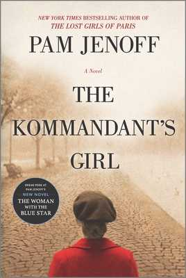 The Kommandant's Girl - Jenoff, Pam