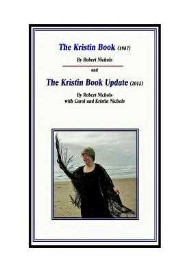 The Kristin Book Update 2013 - Nichols, Robert