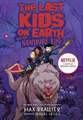 The Last Kids on Earth and the Nightmare King - Brallier, Max