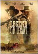The Legend of 5 Mile Cave
