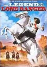 The Legend of the Lone Ranger - William A. Fraker