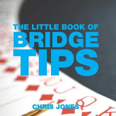 The Little Book of Bridge Tips - Jones, Chris, Dr.