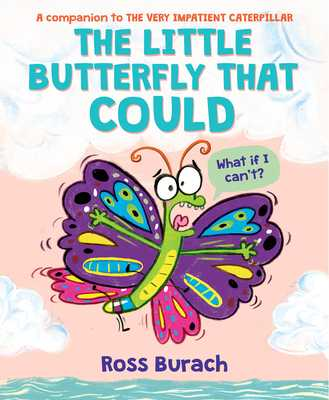 The Little Butterfly That Could (Butterfly Series) -