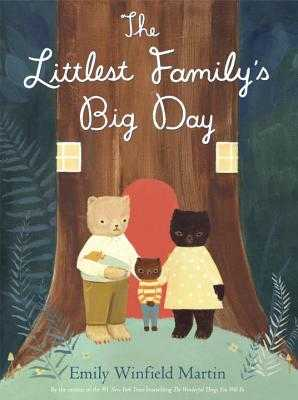 The Littlest Family's Big Day - Martin, Emily Winfield