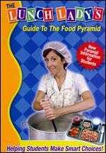 The Lunch Lady's Guide to the Food Pyramid: New Pyramid
