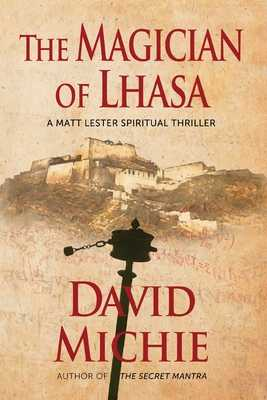 The Magician of Lhasa - Michie, David