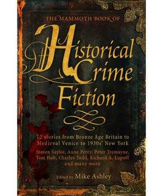 The Mammoth Book of Historical Crime Fiction - Ashley, Mike