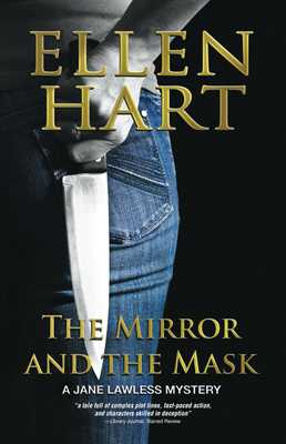 The Mirror and the Mask - Hart, Ellen