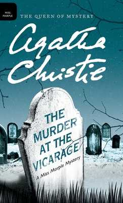 The Murder at the Vicarage - Christie, Agatha, and Mallory (DM) (Editor)