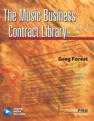 The Music Business Contract Library - Forest, Greg