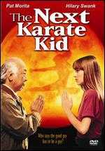 The Next Karate Kid - Christopher Cain